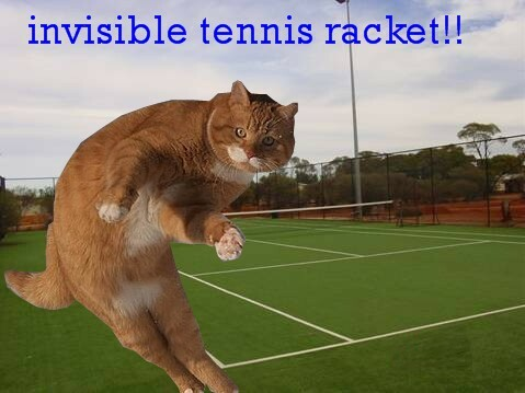 invisible tennis racket!!
