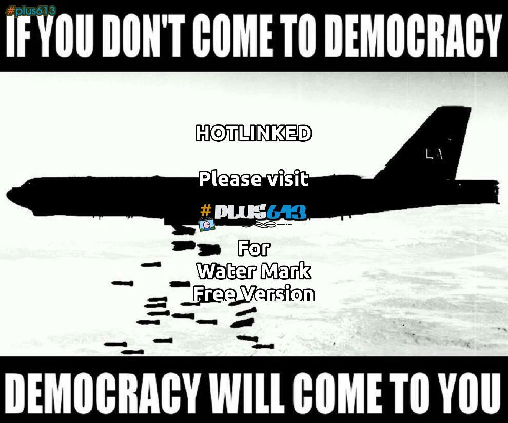 Democracy.... one bomb at a time....